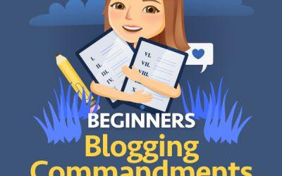 The Beginner's Blogging Commandments