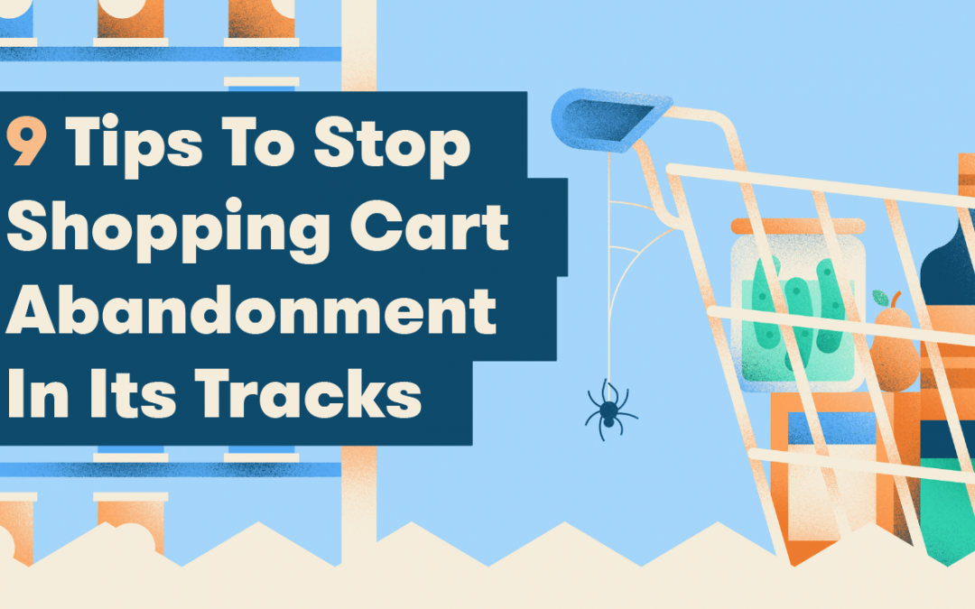 How To Stop Your Customers From Abandoning Their Shopping Carts
